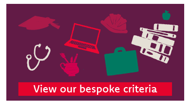 View our bespoke criteria