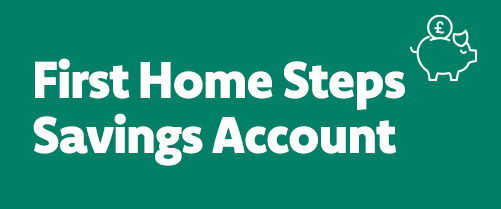 First Home Steps Savings Account
