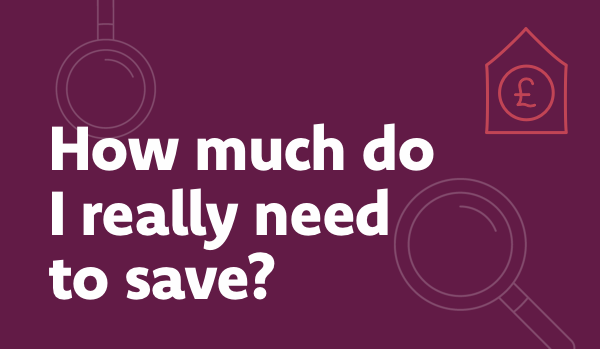 How much do I really need to save?
