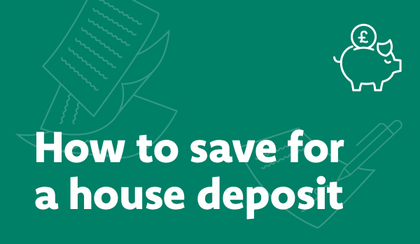 How to save for a house deposit