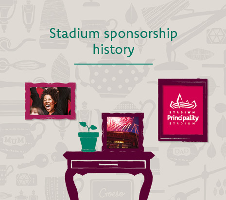 Learn more about the Principality Stadium Sponsorship